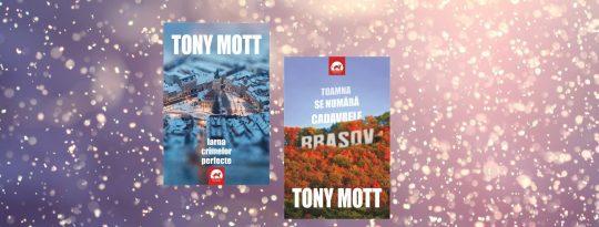 Toamna se numara cadavrele & Iarna crimelor perfecte Tony Mott